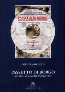 Passetto di Borgo. Storia, restauro, progetto. Con CD-ROM - Patrizia Marchetti - copertina