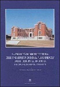 La Facoltà di architettura dell'Università di Roma «La Sapienza» dalle origini al Duemila