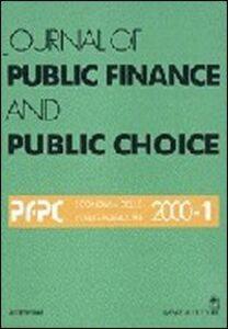Journal of public finance and public choice. Economia delle scelte pubbliche (2000). Vol. 1
