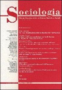 Sociologia. Rivista quadrimestrale di scienze storiche e sociali (2000). Vol. 3: L'archeologia industriale. Documento dei prodotti del lavoro e dell'ingegno.