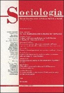 Sociologia. Rivista quadrimestrale di scienze storiche e sociali (2000). Vol. 3: Larcheologia industriale. Documento dei prodotti del lavoro e dellingegno..pdf