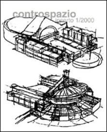 Controspazio. Bimestrale di architettura e urbanistica (2001). Vol. 1 - copertina