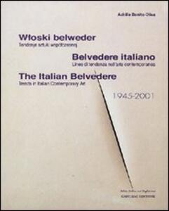 Belvedere italiano. Linee di tendenza nell'arte contemporanea. Ediz. italiana, inglese e polacca