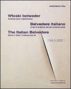 Libro Belvedere italiano. Linee di tendenza nell'arte contemporanea. Ediz. italiana, inglese e polacca Achille Bonito Oliva