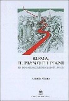 Roma, il piano e i piani - Antonio Albano - copertina