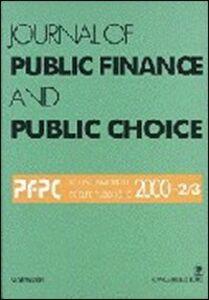 Journal of public finance and public choice. Economia delle scelte pubbliche (2000) vol. 2-3