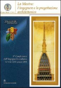 La mostra: l'ingegnere e la progettazione architettonica