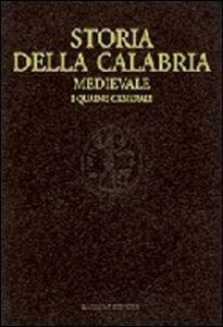 Libro Storia della Calabria medievale. I quadri generali