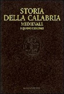 Storia della Calabria medievale. I quadri generali - copertina