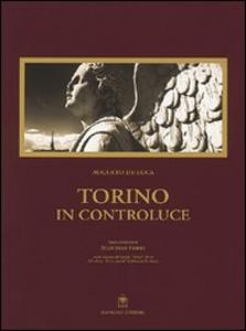 Libro Torino in controluce Augusto De Luca