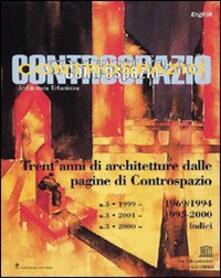 Controspazio. Trent'anni di architetture dalle pagine di Controspazio - copertina