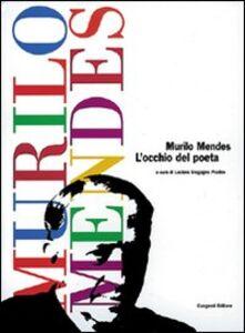 Murilo Mendes. L'occhio del poeta