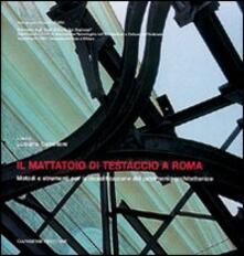 Il mattatoio di Testaccio a Roma - Luciano Cupelloni - copertina