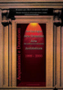 Acquisizioni e donazioni dal Medioevo al Novecento : archeologia, arte orientale, arte, architettura 1999-2000 - copertina