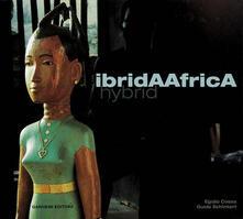 IbridaAfrica/hybrid - Eugenio Cossa,Guido Schlinkert - copertina