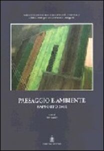 Paesaggio e ambiente. Rapporto 2000