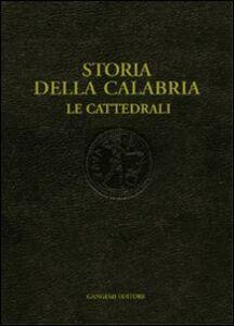 Storia della Calabria. Le cattedrali