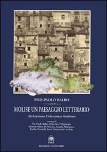 Molise un paesaggio letterario - P. Paolo Balbo - copertina