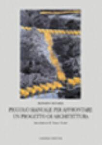 Libro Piccolo manuale per affrontare un progetto di architettura Renato Busata