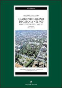L' ambiente urbano di Catania nel '900. Le architetture degli anni '20