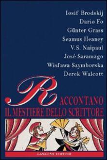 Premioquesti.it Brodskij, Fo, Grass, Heaney, Naipaul, Saramago, Szymborska, Walcott raccontano il mestiere dello scrittore Image
