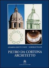 Pietro da Cortona architetto