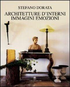 Architettura d'interni. Immagini, emozioni