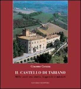 Tabiano Castello. La vita di ieri