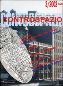 Controspazio (2002). Vol. 3