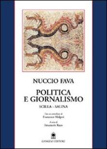 Politica e giornalismo (Scilla-Salina)