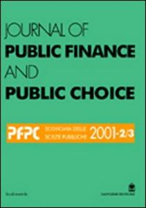 Journal of public finance and public choice. Economia delle scelte pubbliche (2001) vol: 2-3