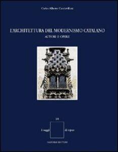 L' architettura del modernismo catalano. Autori e opere