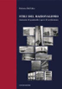Stili del razionalismo. Anatomia di quattordici opere di architettura