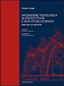 Innovazione tecnologica in architettura e qualità dello spazio. Note per un accordo.pdf