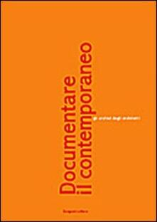 Documentare il contemporaneo - copertina
