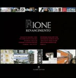 Rione Rinascimento. Concorso internazionale di idee per giovani architetti ed ingegneri per una tipologia edilizia residenziale... Ediz. italiana e inglese