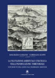 La valutazione ambientale strategica nella pianificazione territoriale