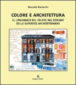 Colore e architettura. Il linguaggio del colore nel disegno delle superfici