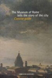 The Museum of Rome tells the story of the city - copertina