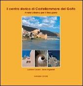 Il centro storico di Castellammare del Golfo. Analisi urbana per il recupero