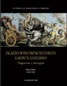 Palazzo Boncompagni Corcos a Monte Giordano. Programmi e immagini