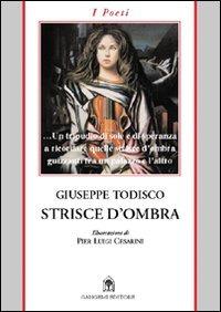 Strisce d'ombra - Todisco Giuseppe - wuz.it