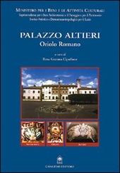 Palazzo Altieri. Oriolo Romano