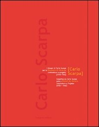 Carlo Scarpa. I disegni di Carlo Scarpa. Biennale di Venezia-Desenhos de Carlo Scarpa. Bienal de Veneza - - wuz.it