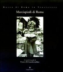 Marciapiedi di Roma. 25 anni di fotografia di Franco Di Giamberardino - copertina