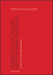Premio per la giovane arte italiana-Young Italian art award 2002-2003 - copertina