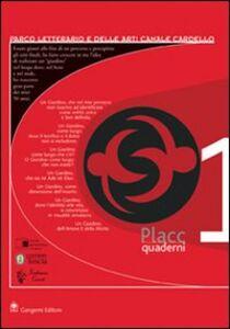 Placc. Parco letterario e delle arti Canale Cardello. Quaderni. Vol. 1