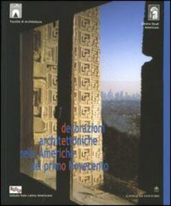 Decorazioni architettoniche nelle Americhe del primo Novecento. Ediz. multilingue