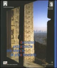 Decorazioni architettoniche nelle Americhe del primo Novecento. Ediz. multilingue - Carlo Severati - copertina