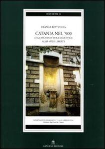 Catania nel '900. Dall'architettura eclettica allo stile liberty